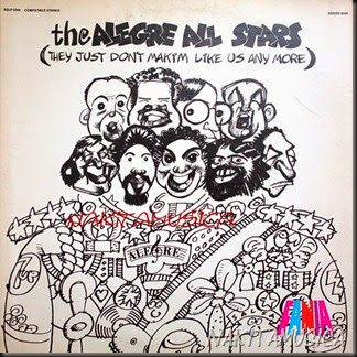 alegre all stars - they just don't makim like us anymore
