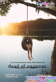 Mùa Hè Chết Chóc 1 - Dead Of Summer Season 1 Tập 5 6 Cuối