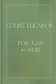 Cover of Don Juan Manuel's Book Count Lucanor Fifty Pleasant Stories Of Patronio