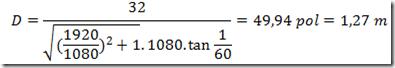 Equação para distância ideal da televisão - 32 polegadas em Full HD