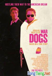 Cộng Sự Hổ Báo - War Dogs Tập 1080p Full HD