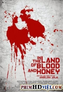 Máu Chiến Tranh - In the Land of Blood and Honey