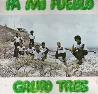 Grupo Tres  Pa Mi Pueblo Vocals Anthony Maria Randy Maria  Frank Cafsia  LP Front