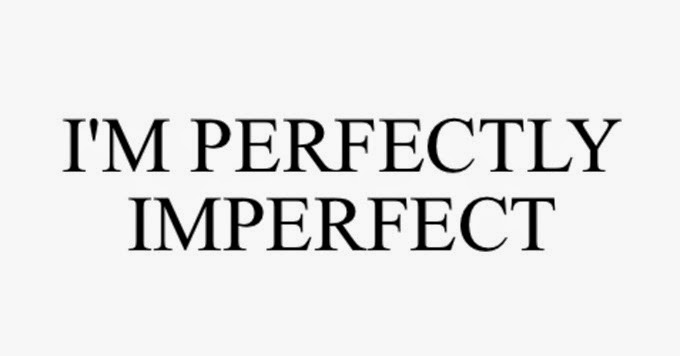 im_perfectly_imperfect