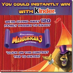 Win with Kinder Canada and Madagascar 3