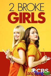 2 Nàng Bá Đạo 6 - 2 Broke Girls Season 6 Tập 1+2