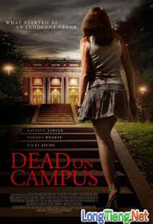 Hội Nữ Sinh Quái Dị - Dead on Campus