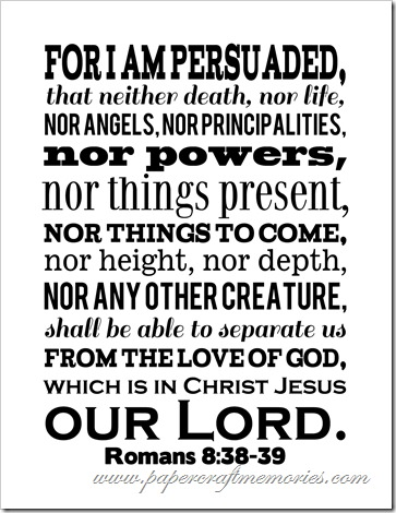 Romans 8-38,39 WORDart by Karen for personal use