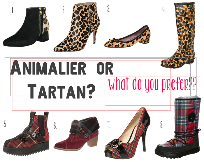 ANIMALIER OR TARTAN? WHAT DO YOU PREFER?