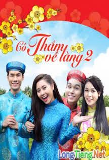 Cô Thắm Về Làng :Phần 2 - Phim Việt Nam