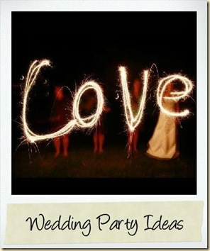 Ideas for wedding party