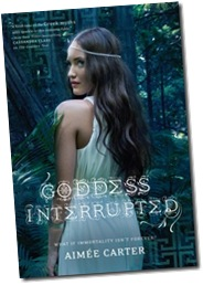 Goddess Interrupted; Aimee Carter