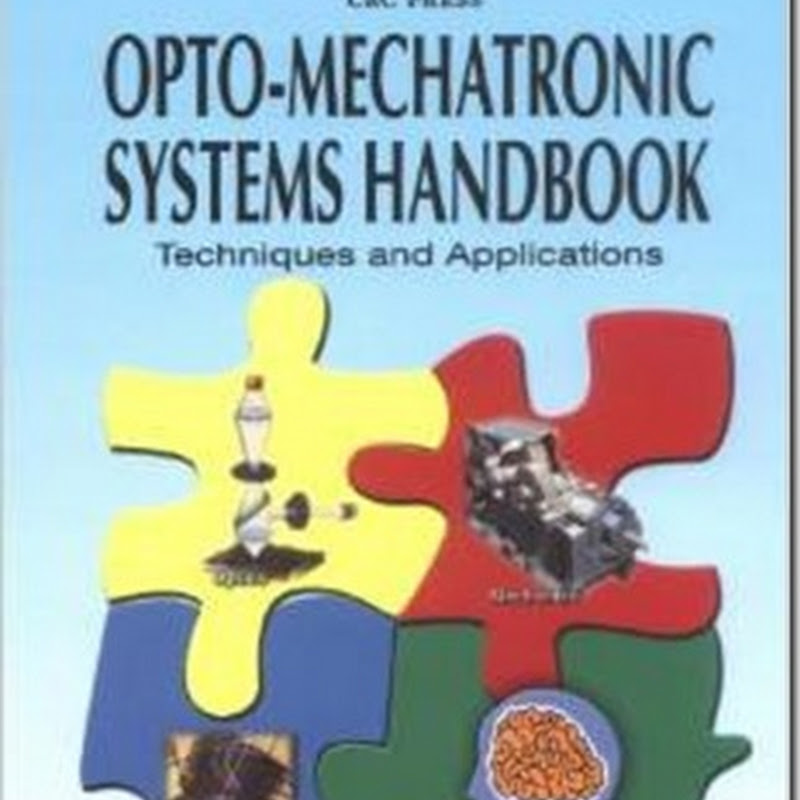 Mechatronic Systems Handbook: Techniques and Applications