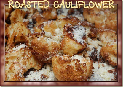 roasted caulitfliwer