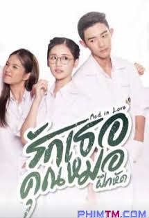 Chuyện Tình Đại Học Y (2017) - Phim Thái Lan