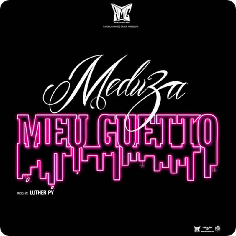 "Meduza Mc - ""Meu Guetto"" (Prod. Luther Py) [Download Track]"