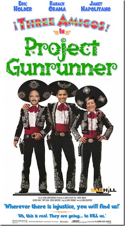 project-gunrunner-operation-gunrunner-gunwalker-fast-and-furious-barack-obama-eric-holder-janet-napolitano-atf-doj-dhs-sad-hill-news