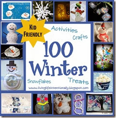 100 Winter Crafts, Activiites, Snowflakes, and Treats for Kids
