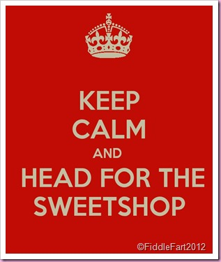 KEEP CALM AND HEAD FOR THE SWEETSHOP