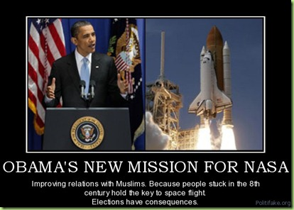 obamas-new-mission-for-nasa-obama-nasa-muslim-relations-political-poster-1278379428