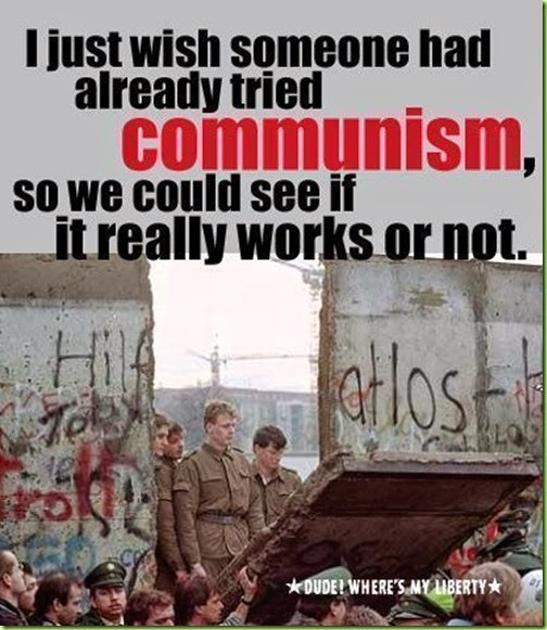 i-just-wish-someone-had-already-tried-communism-so-we-could-see-if-it-really-works-or-not