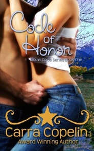 Code of Honor - Texas Code Series - Book One - Copy smaller size for blogs