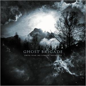 GhostBrigade_UntilFearNoLongerDefinesUs