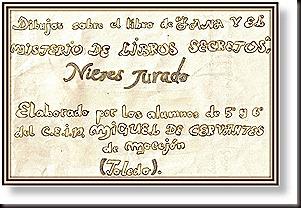 Dibujos de los alumnos de 5º y 6º del C.P. Miguel de Cervantes de Mocejón (Toledo)