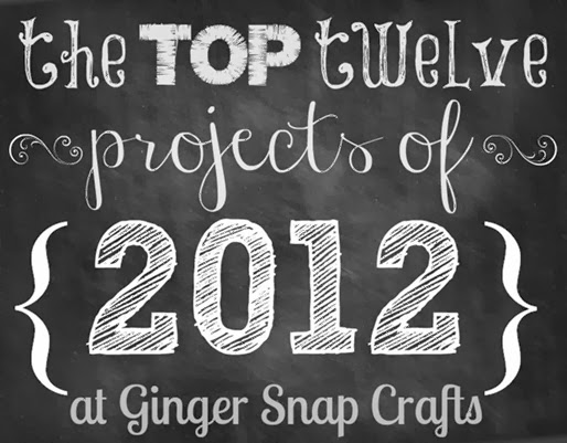 top twelve projects of 2012 at Ginger Snap Crafts_thumb[1]