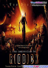 The Chronicles Of Riddick (2004) Thuyết Minh