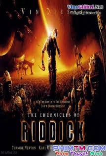 The Chronicles Of Riddick (2004) Thuyết Minh - Phim Mỹ