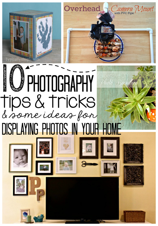 10 Photography Tips & Tricks & some ideas for displaying photos in your home at GingerSnapCrafts.com #linkparty #features