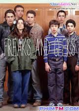 Freaks Và Geeks