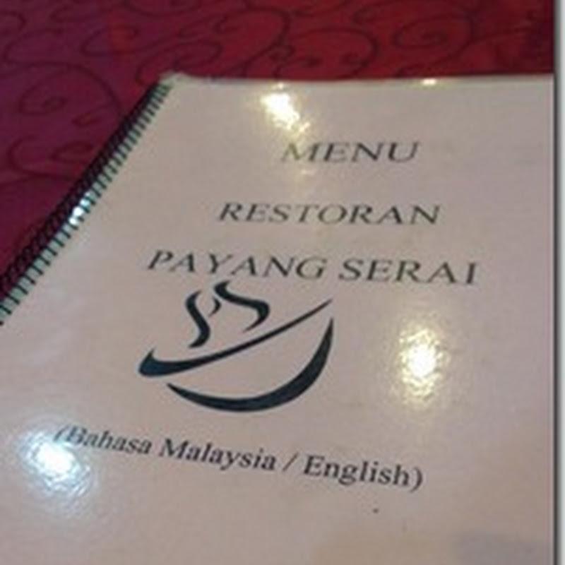 Makan malam di Restoran Payang Serai