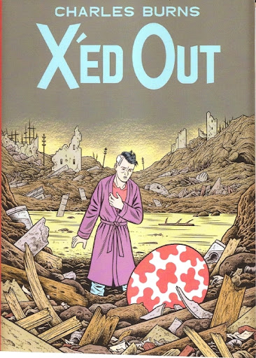 X'ed Out by Charles Burns. Published by Jonathan Cape in the UK on 7th October 2010