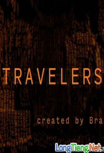 Kẻ Du Hành:Phần 1 - Travelers Season 1 Tập 4-RAW