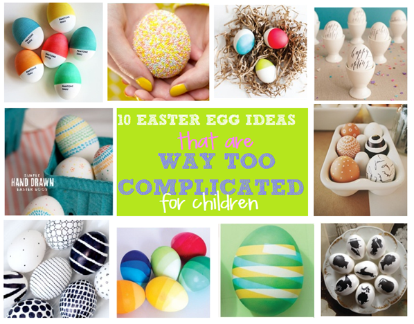 10 easter egg ideas that are WAY TOO COMPLICATED for children