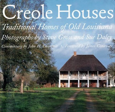 Creole Houses, by Steve Gross and Sue Daley, provides an inside look at the unique beauty of Louisiana homes.