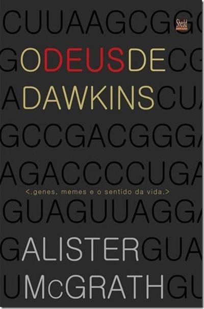 O_Deus_de_dawkins_Alister_mcgrath