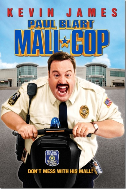 paul-blart-mall-cop-poster-artwork-shirley-knight-kevin-james-bobby-cannavale-small
