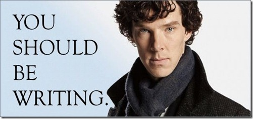 You Should be Writing Sherlock