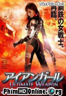 Cô Gái Người Sắt: Vũ Khí Tối Thượng - Iron Girl: Ultimate Weapon Tập 1080p Full HD