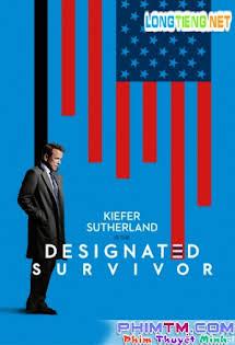 Tổng Thống Bất Đắc Dĩ 1 - Designated Survivor First Season 1