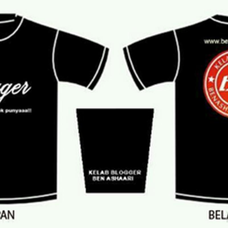 Tempahan baju KELAB BLOGGER BEN ASHAARI 2012/2013
