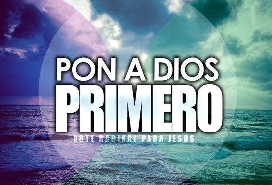 pon a Dios primero