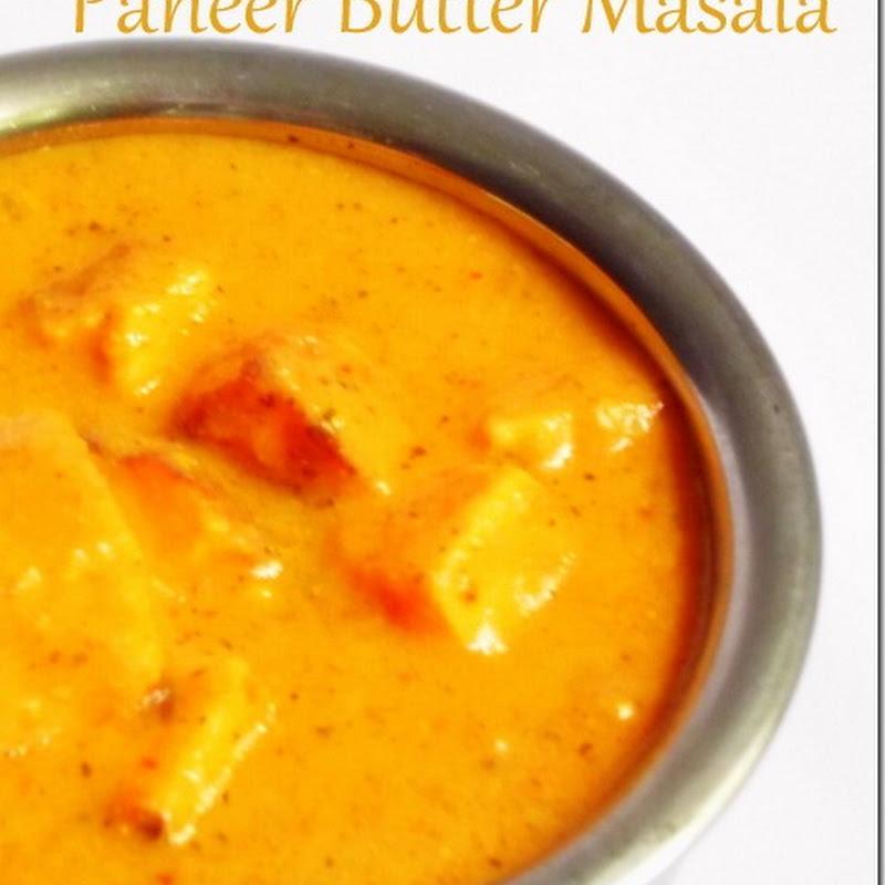Paneer Butter Masala | Restaurant Style Recipe