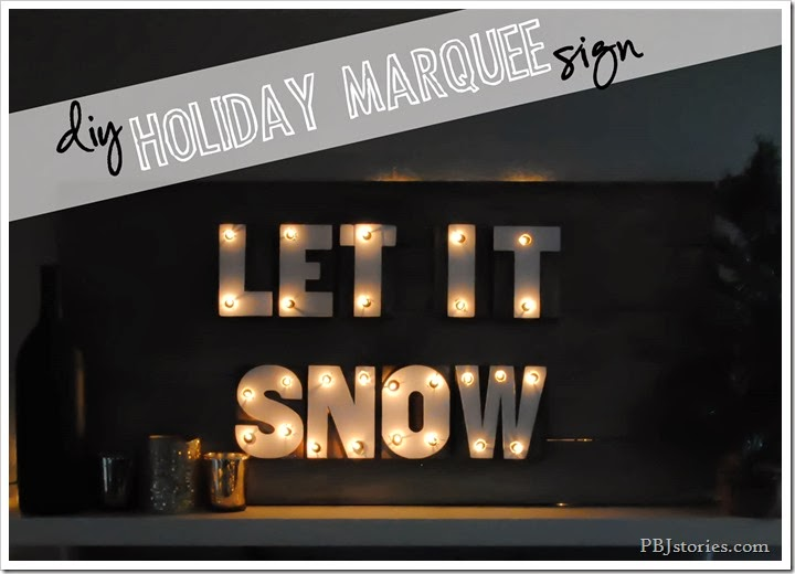DIY holiday marquee sign | PBJstories.com