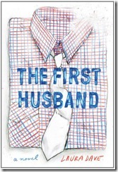 The-First-Husband-by-Laura-Dave