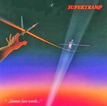 Supertramp Famous Last Words