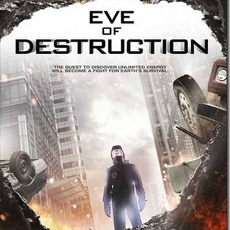 หนังออนไลน์ HD ขุมพลังมหาวิบัติทลายโลก Eve Of Destruction